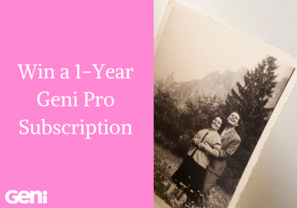 Share Your Family Love Stories and Win a Geni Pro Subscription